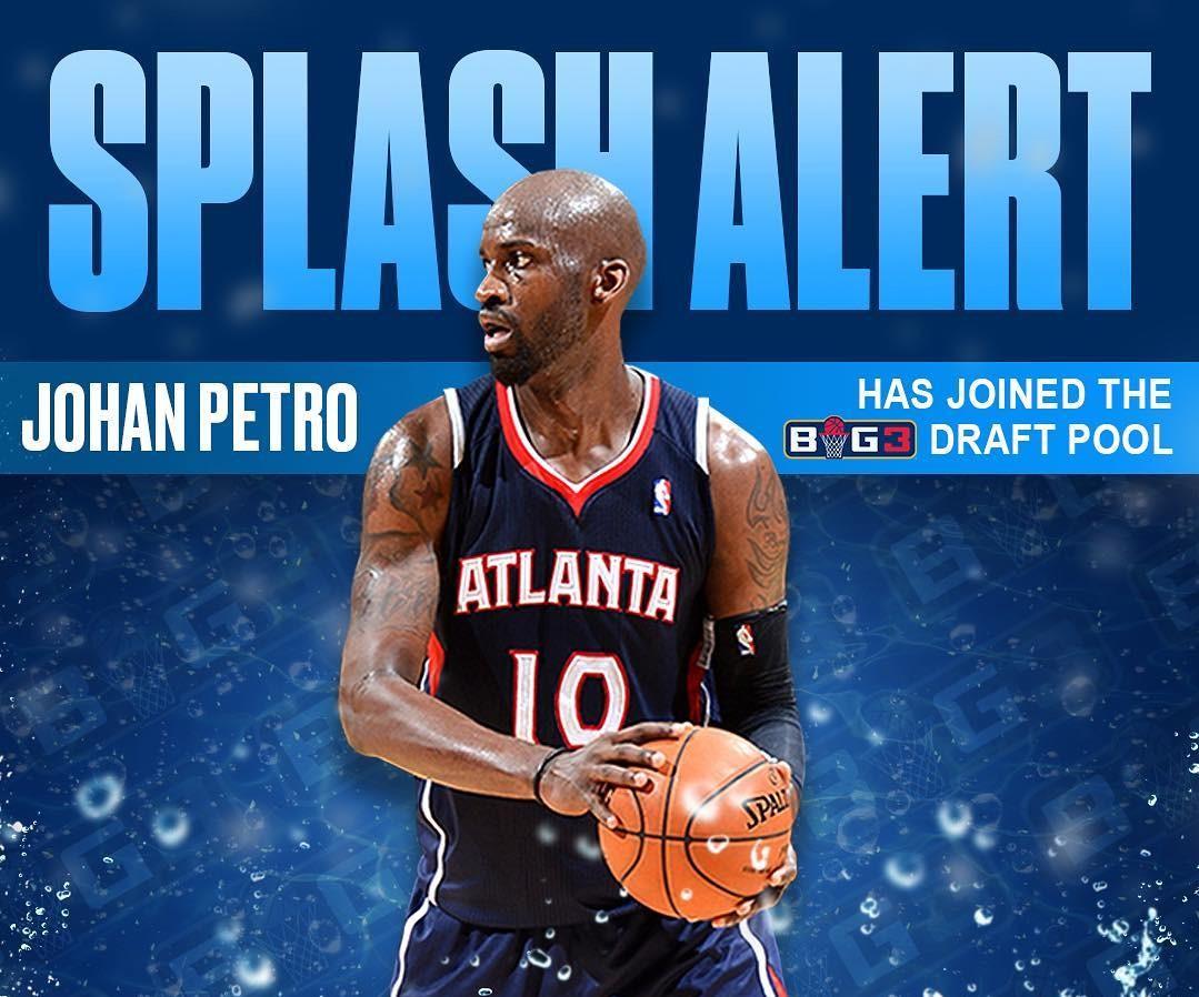 前NBA球员佩特洛等人正式加盟将于今夏举办的BIG3联赛