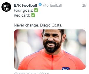 B/R发文:4个进球,1张红牌,科斯塔从未改变!