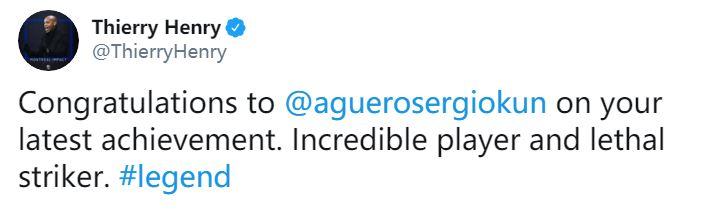 亨利祝贺阿圭罗:致命的前锋,你是不可思议的球员和传奇
