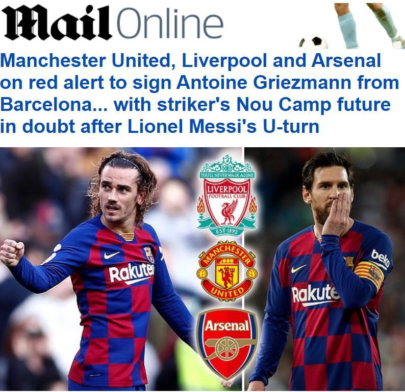 邮报:梅西留队,曼联、利物浦和阿森纳有意得到格列兹曼