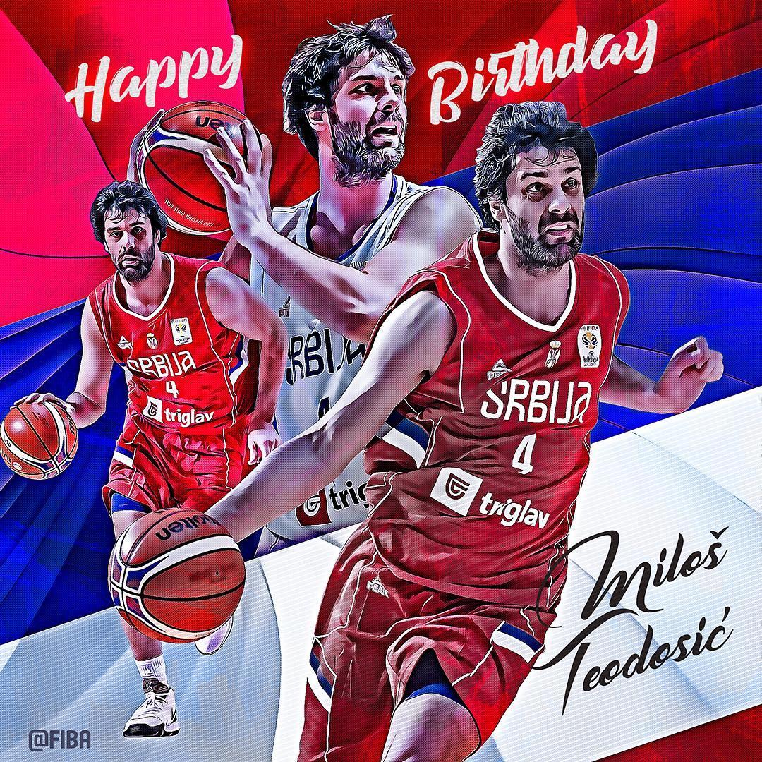 FIBA官方祝米洛什-特奥多西奇32岁生日快乐