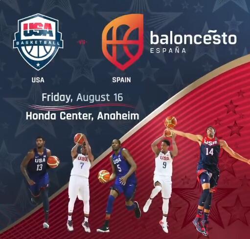 美国男篮官方宣布 8月 17日与西班牙进行友谊赛