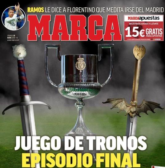 马卡报封面预炎国王杯决赛:权力的游玩大终局