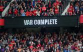 VAR引热议,IFAB考虑向现场观众开放