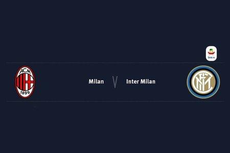 AC米兰vs国际米兰首发:皮亚特克和卢卡库对决