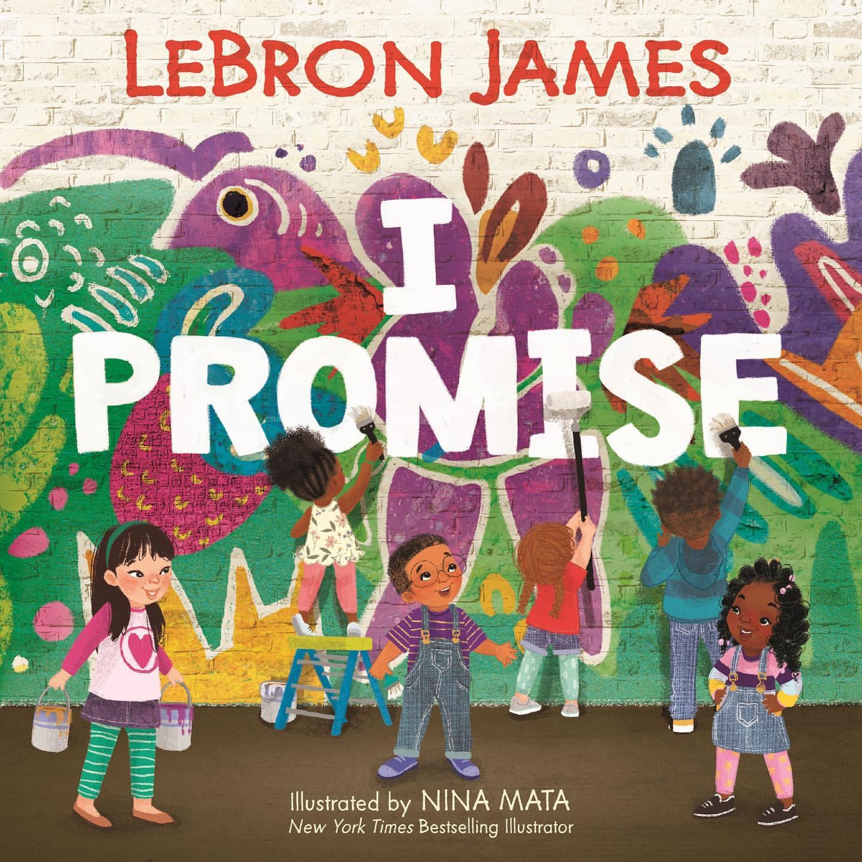詹姆斯分享《I Promise》童书:等不及看到大家阅读它
