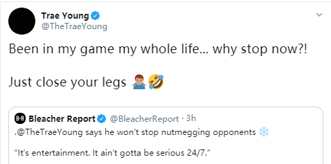 特雷-杨:把腿合上,我不会在场上停止表演