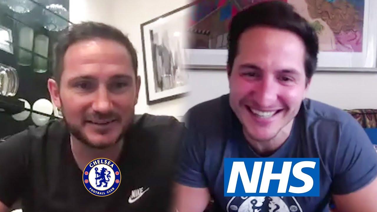 兰帕德与NHS医务人员视频聊天,并向其致以问候和感谢