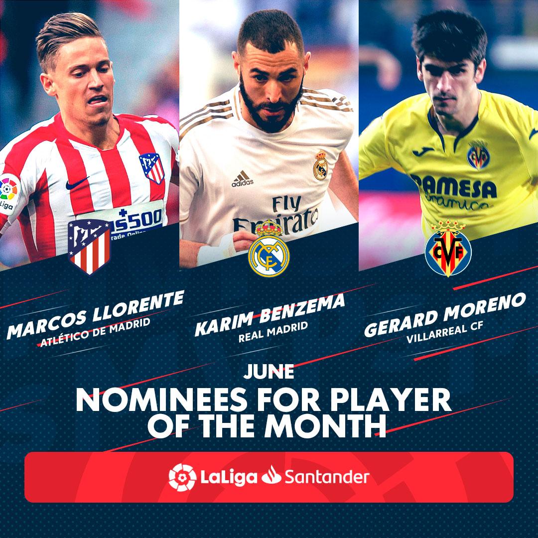 西甲6月最佳球员候选名单:本泽马、略伦特、杰拉德-莫雷诺