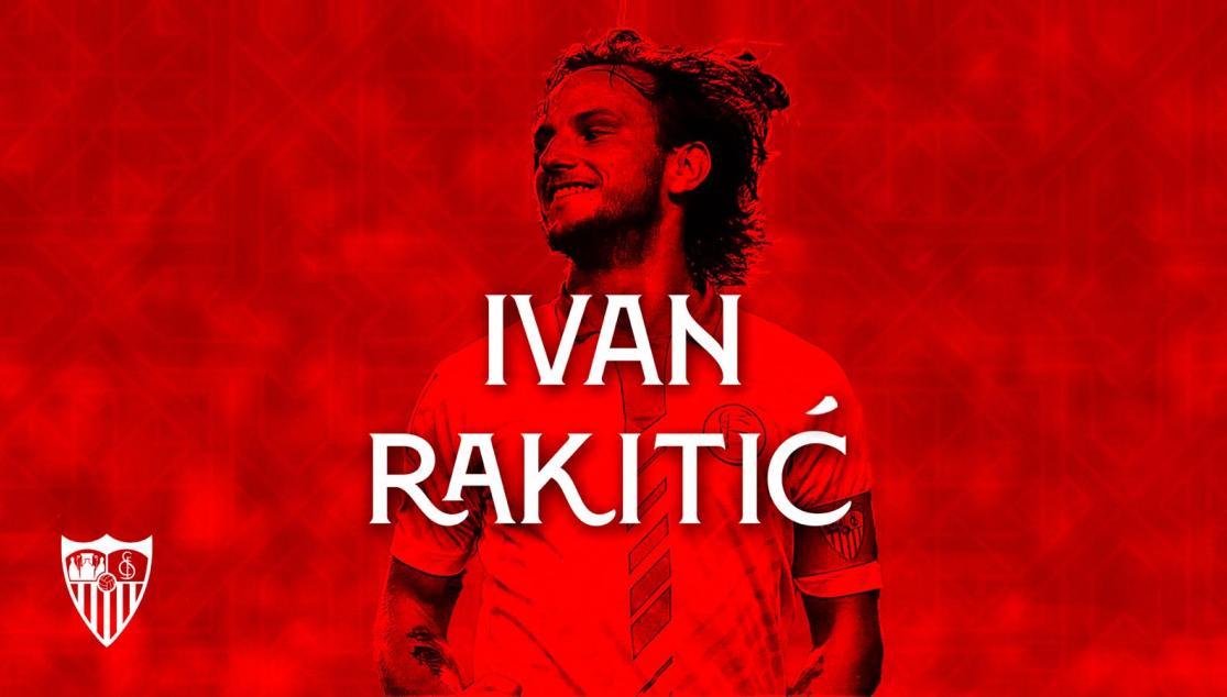 官方:拉基蒂奇回归塞维利亚,转会费150+900万欧元