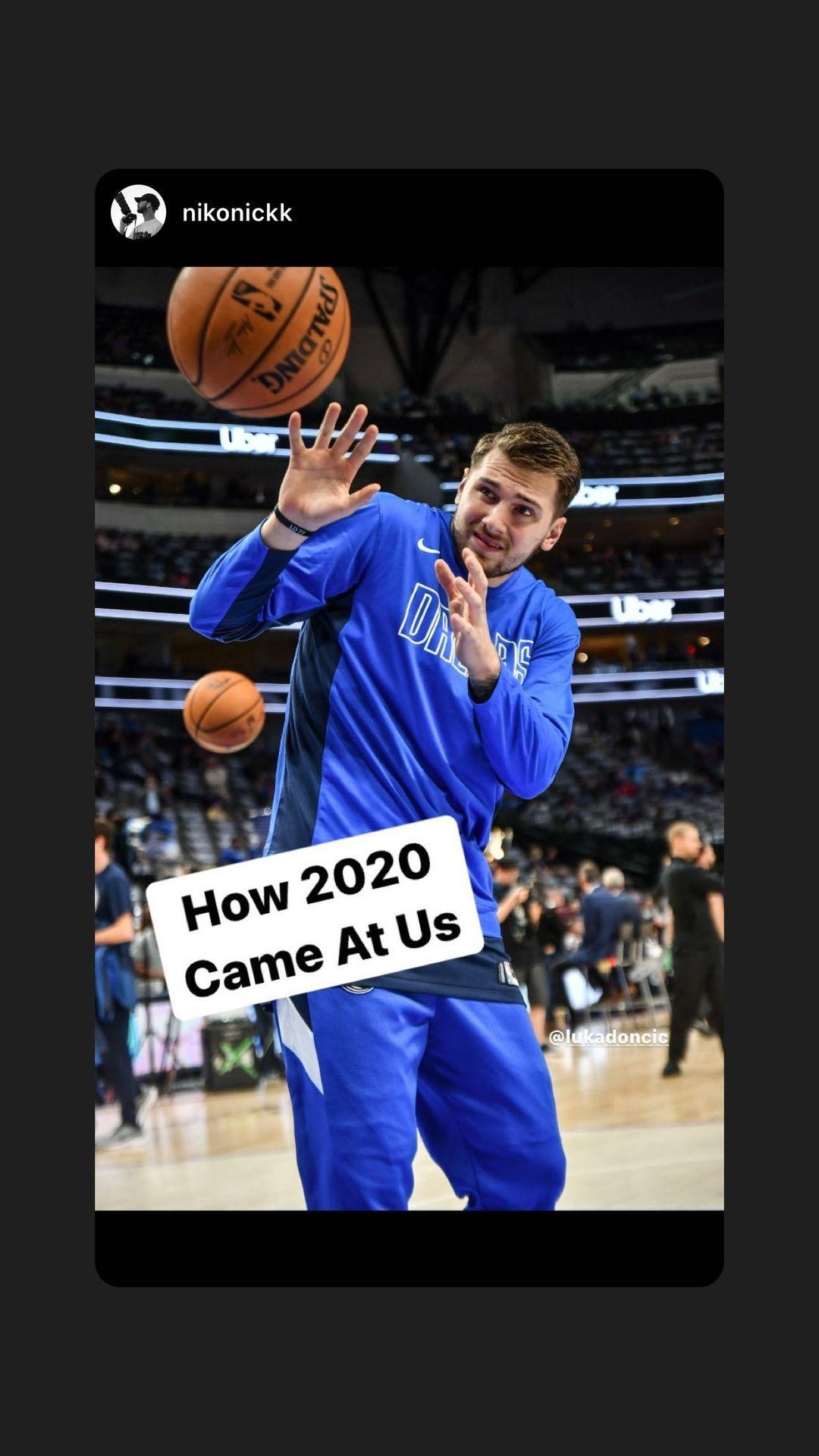 东契奇转发自己的趣图:2020年是怎样对咱们的